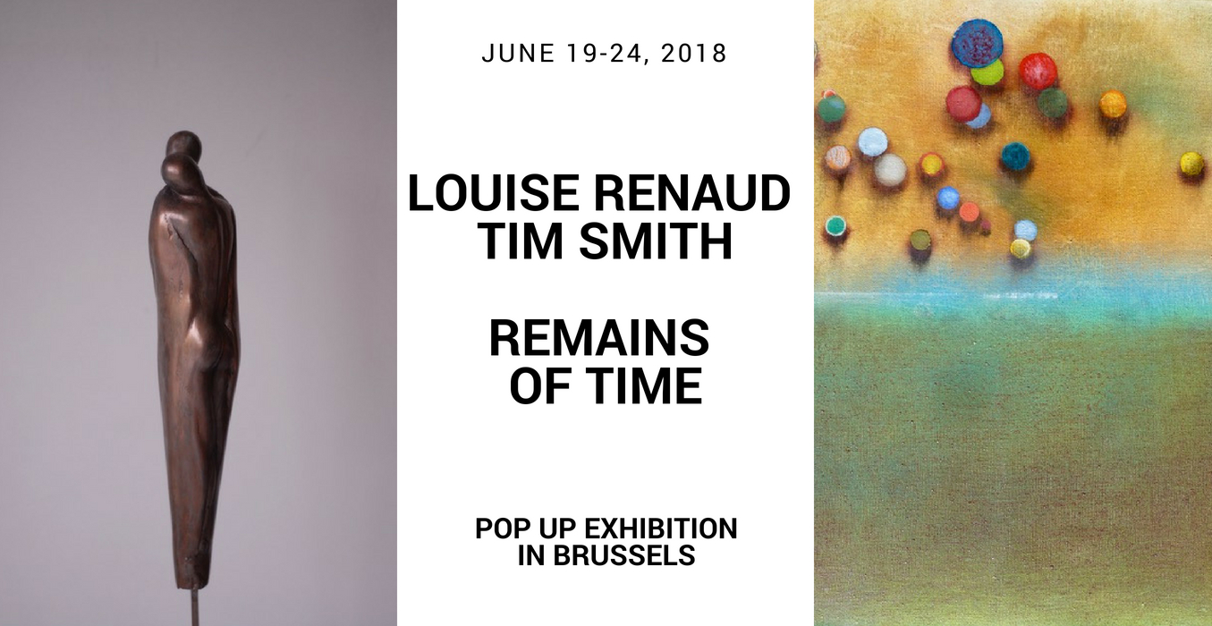Pop up exhibition Louise Renaud-Tim Smith in Brussels, June 2018